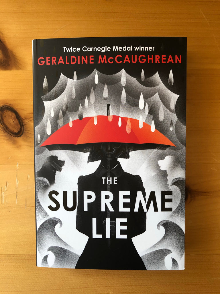 The Supreme Lie, Geraldine McCaughrain ( 12 +, Paperback April 2021)