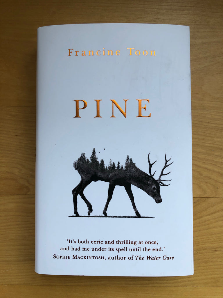 Pine, by Francine Toon