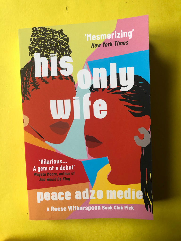 His Only Wife, Peace Adzo Medie ( paperback, Jan 2021 )
