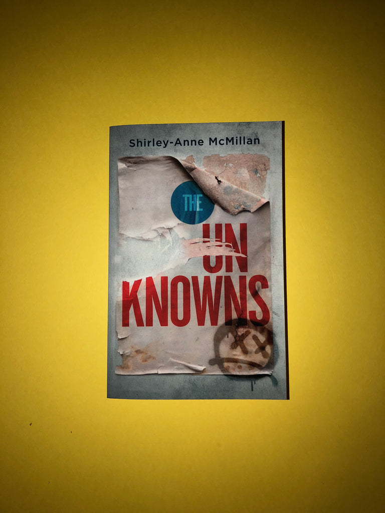 The Unknowns, by Shirley-Anne McMillan