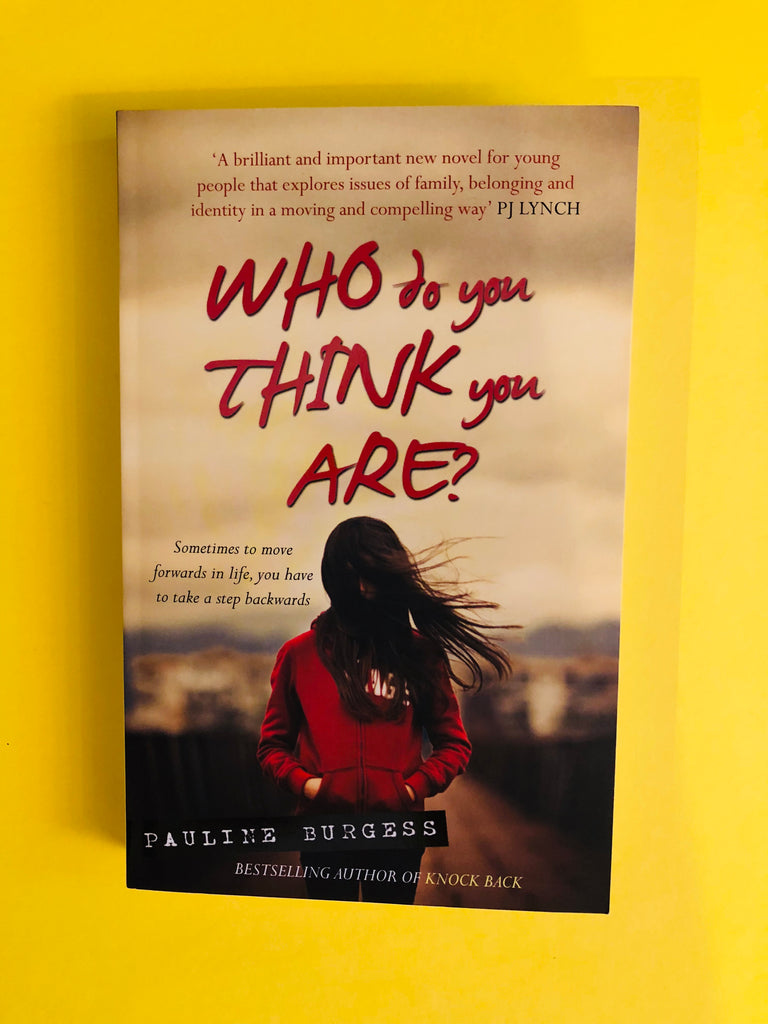 Who Do you Think you Are? By Pauline Burgess ( paperback)