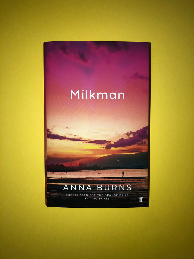 Milkman, by Anna Burns ( hardback)