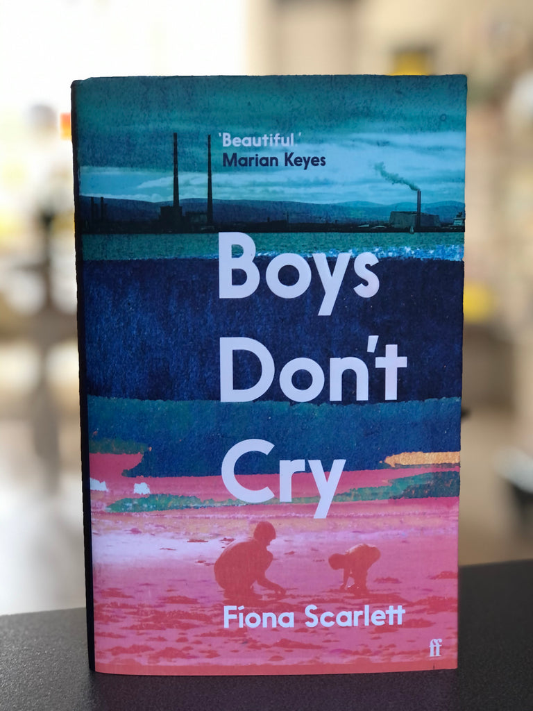 Boys Don't Cry, Fiona Scarlett ( hardback, April 2021)