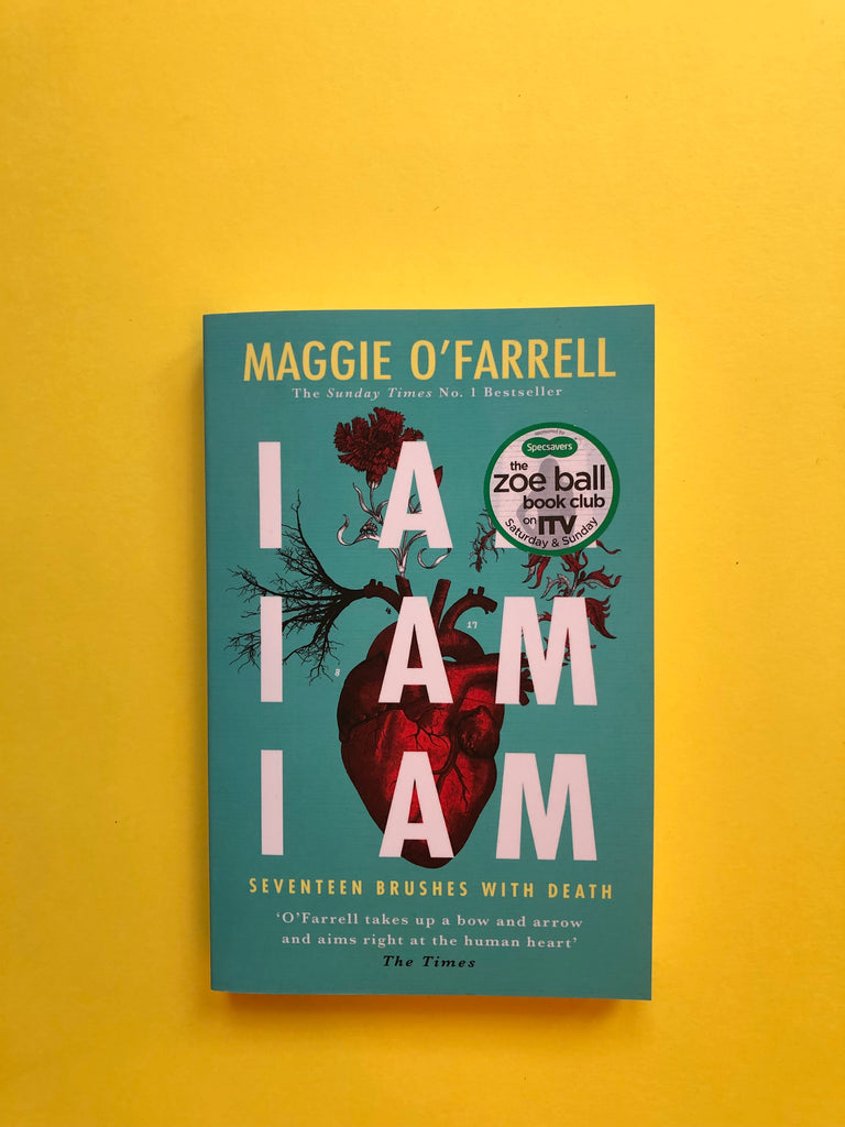 I Am I Am I Am, by Maggie O'Farrell ( paperback)