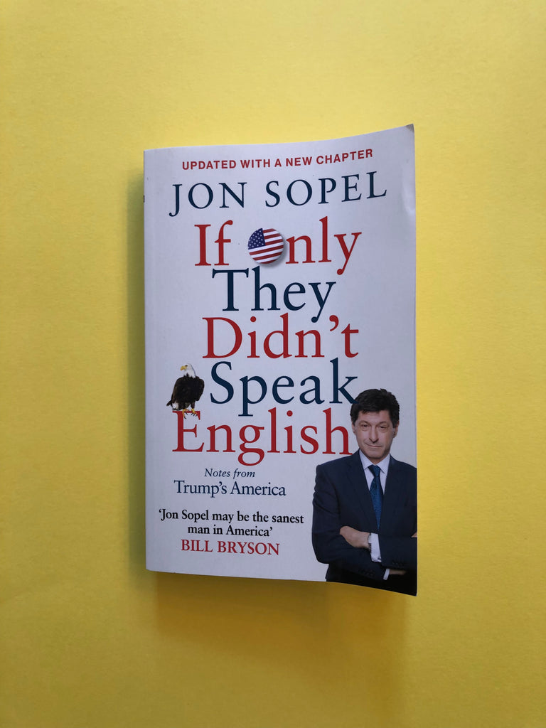 If Only They Didn't Speak English, by Jon Sopel