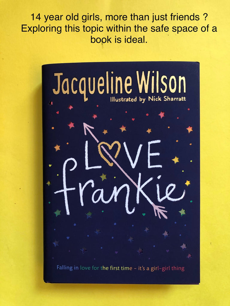 Love Frankie, by Jacqueline Wilson, hardback September 2020