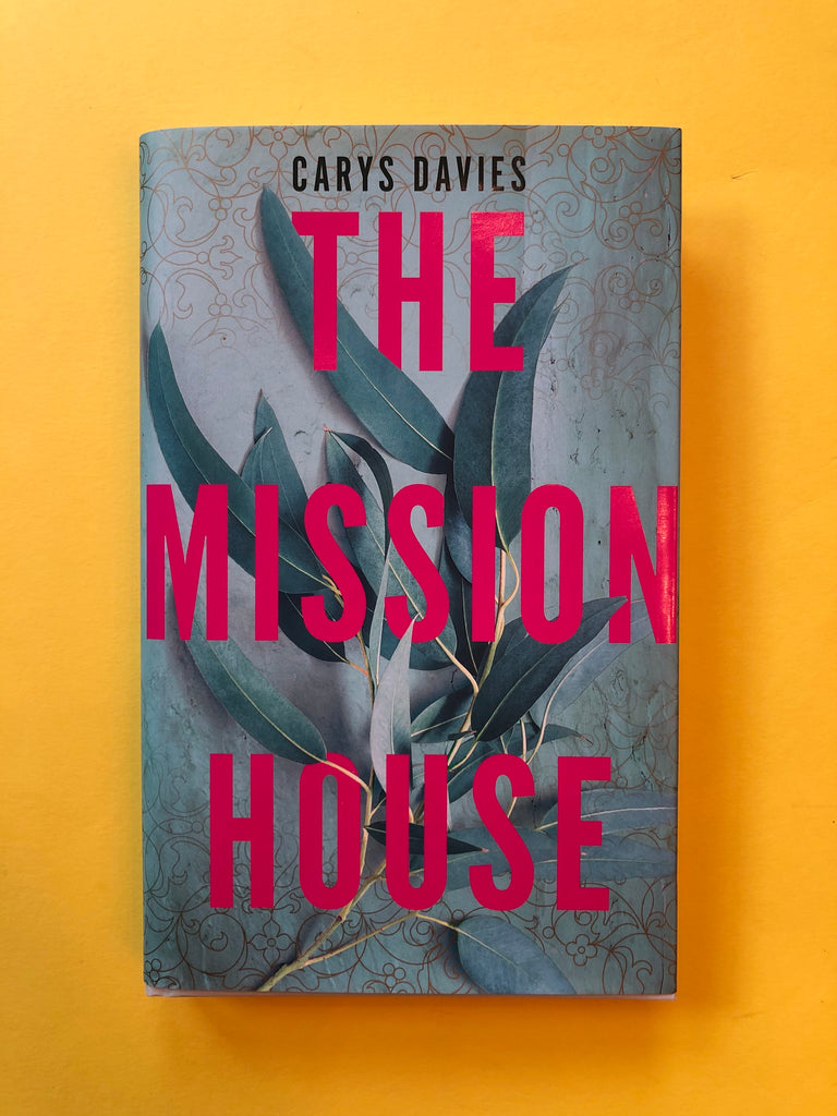The Mission House, by Carys Davies (hardback, Aug 2020)