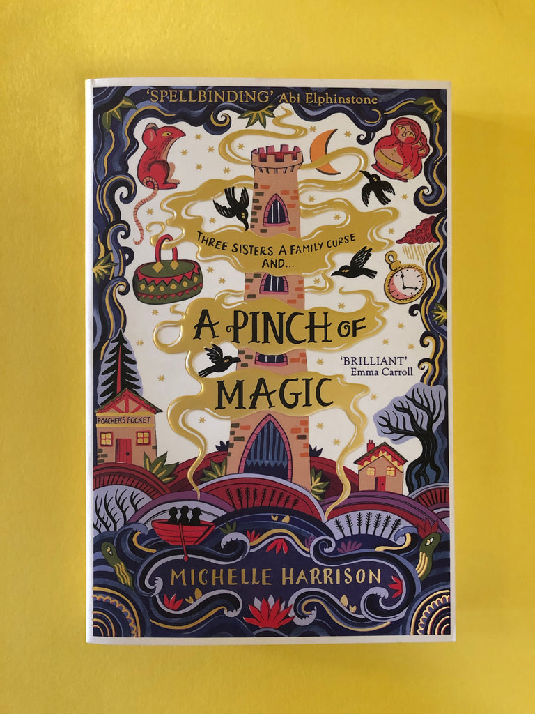 A Pinch of Magic, by Michelle Harrison ( paperback)