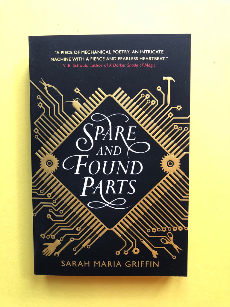 Spare and Found Parts ( paperback) by Sarah Maria Griffin