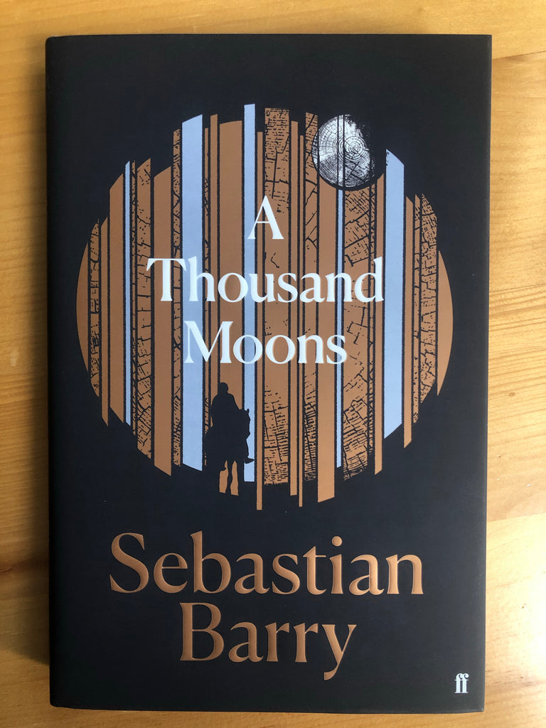 A Thousand Moons, by Sebastian Barry ( hardback)