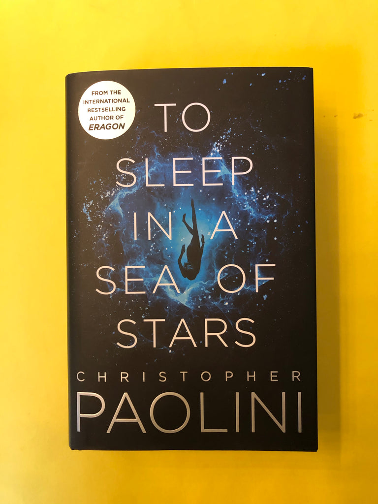 To Sleep In a Sea of Stars : Christoper Paolini (hardback publ Sept 2020)