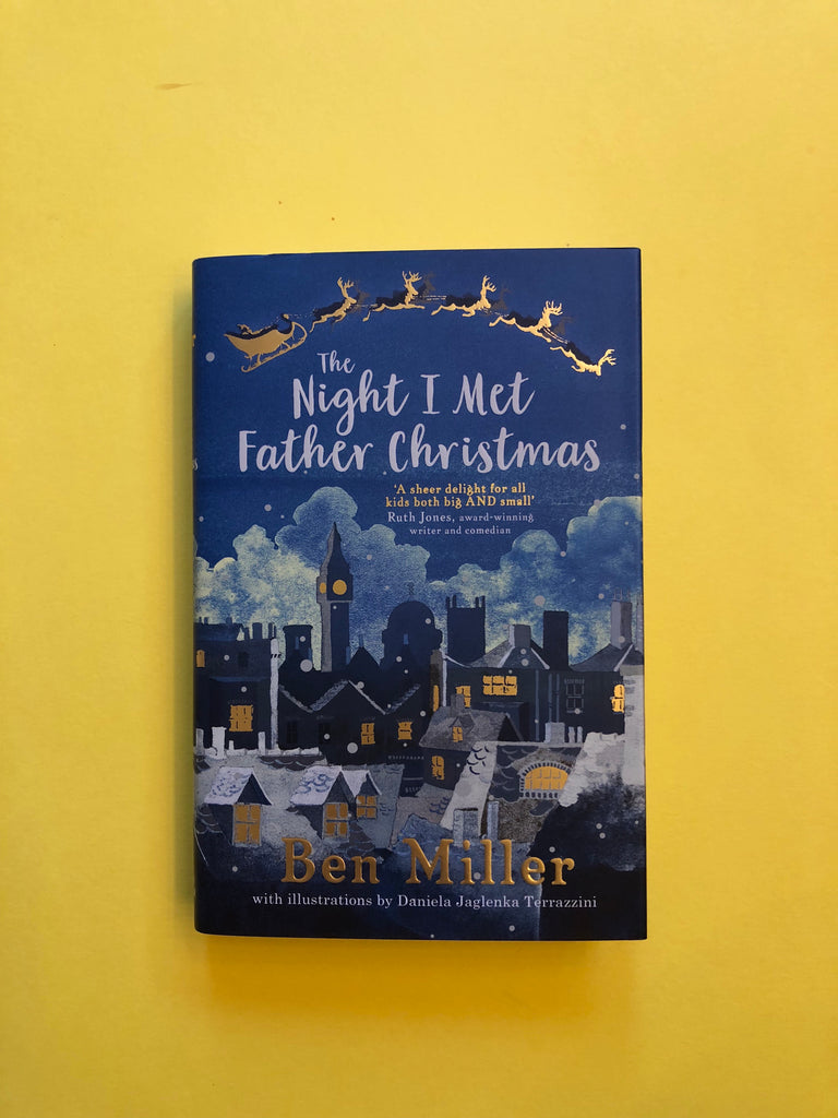 The Night I met Father Christmas, by Ben Miller ( hardback)