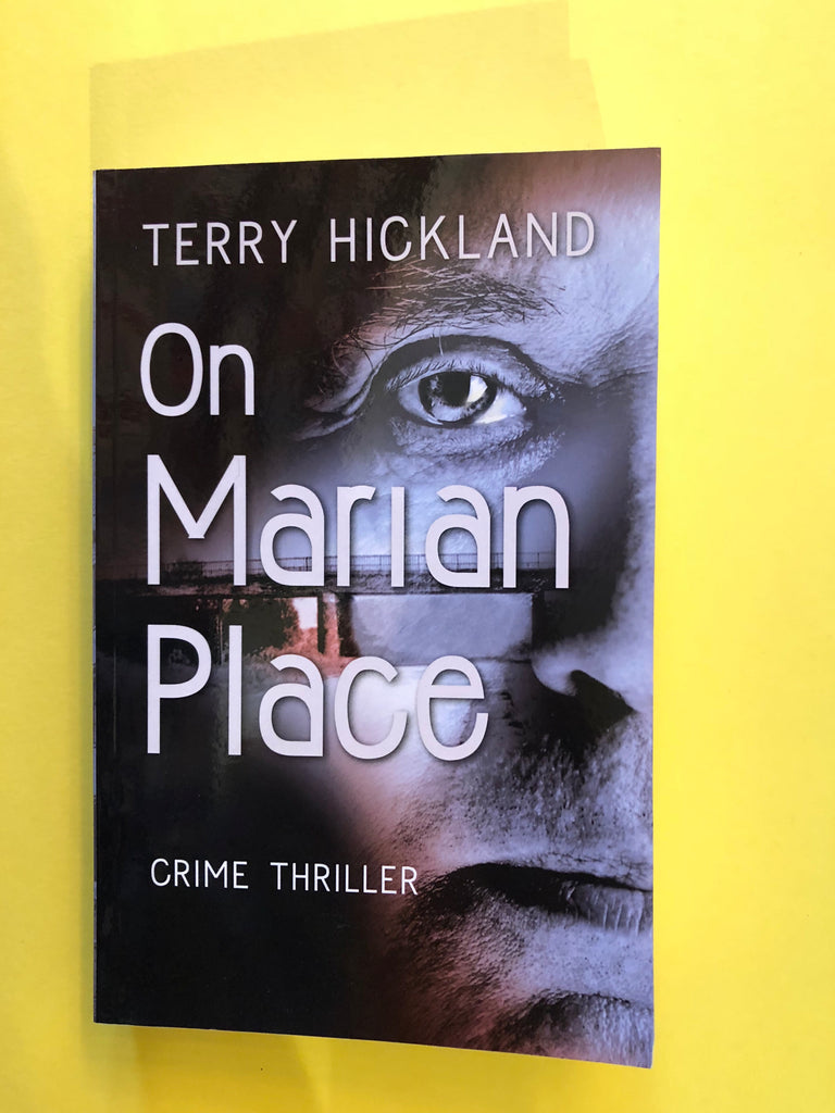 On Marian Place, by Terry Hickland ( paperback)