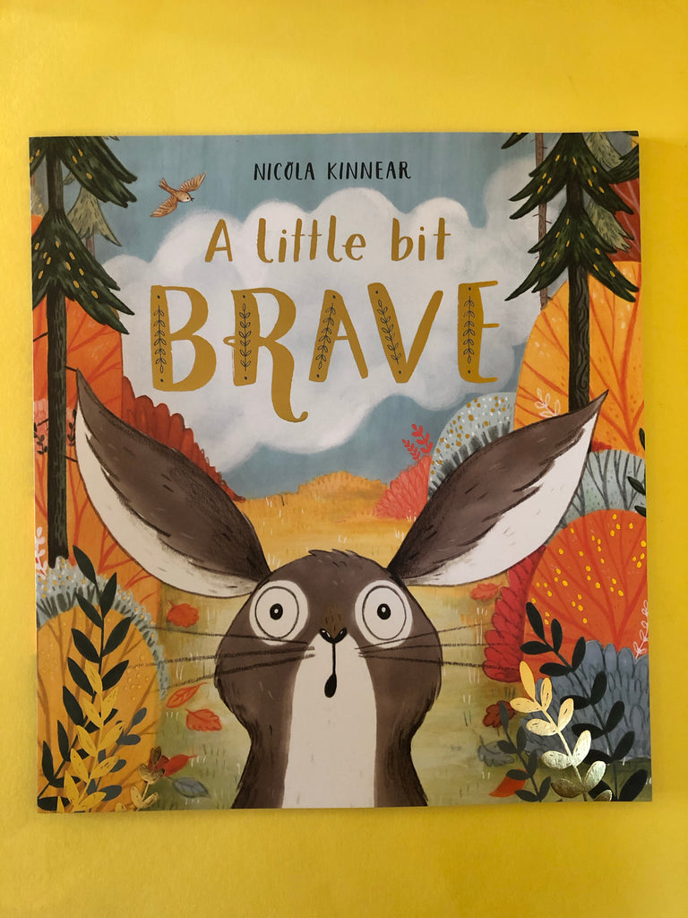 A Little Bit Brave by Nicola Kinnear