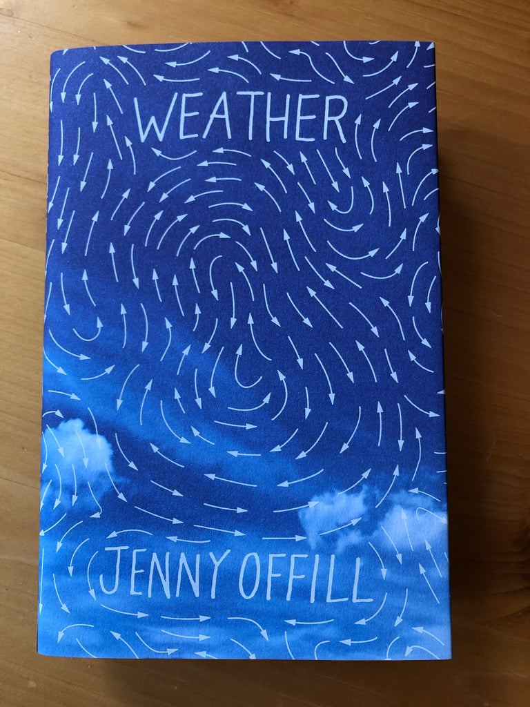 Weather, by Jenny Offill, hardback