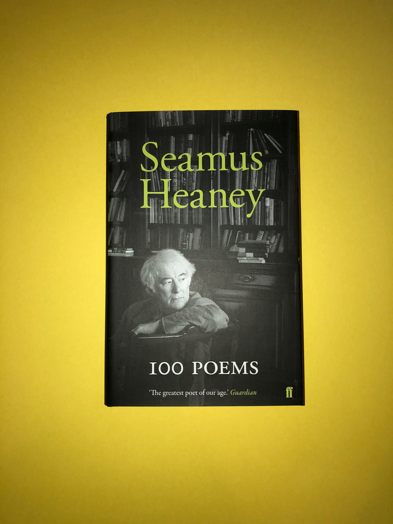 100 Poems, by Seamus Heaney (hardback)