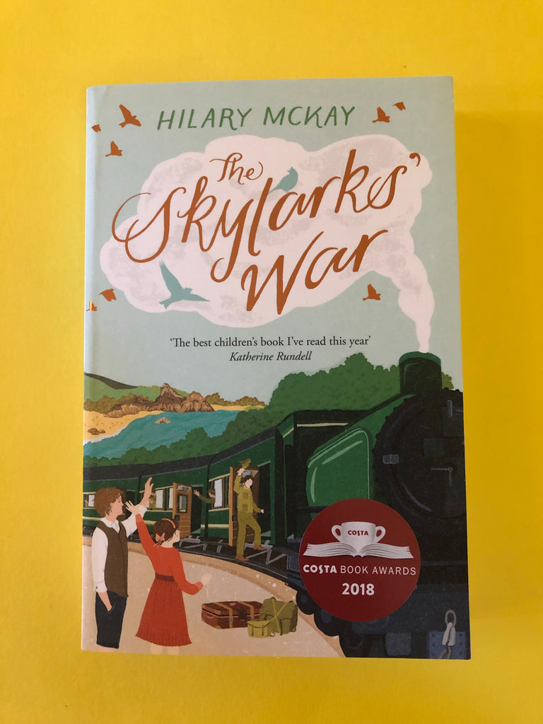The Skylark's War, by Hilary McKay ( paperback)