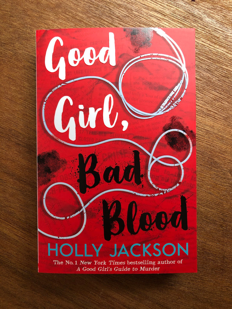 Good Girl, Bad Blood, by Holly Jackson