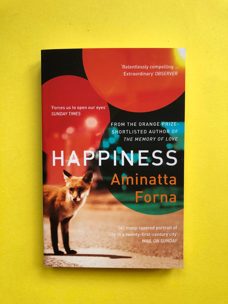 Happiness, by Aminatta Forna