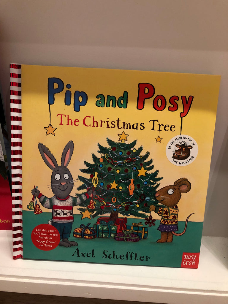Pip and Posy : The Christmas Tree ( hardback)