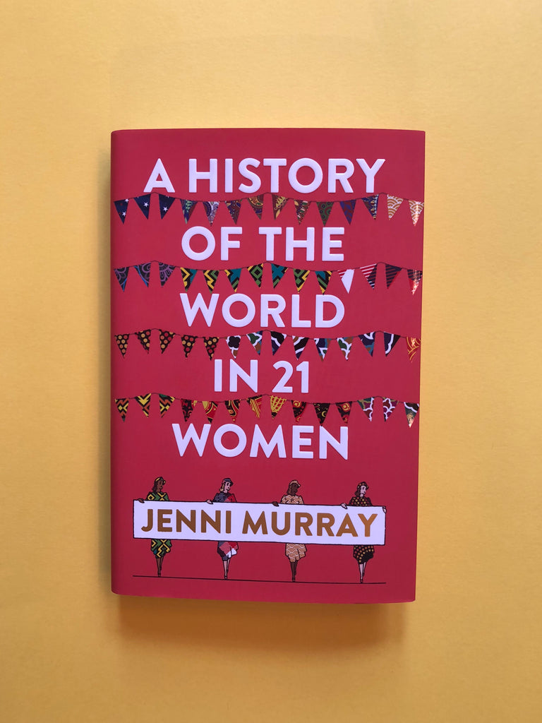 A History of the World in 21 Women, by Jenni Murray