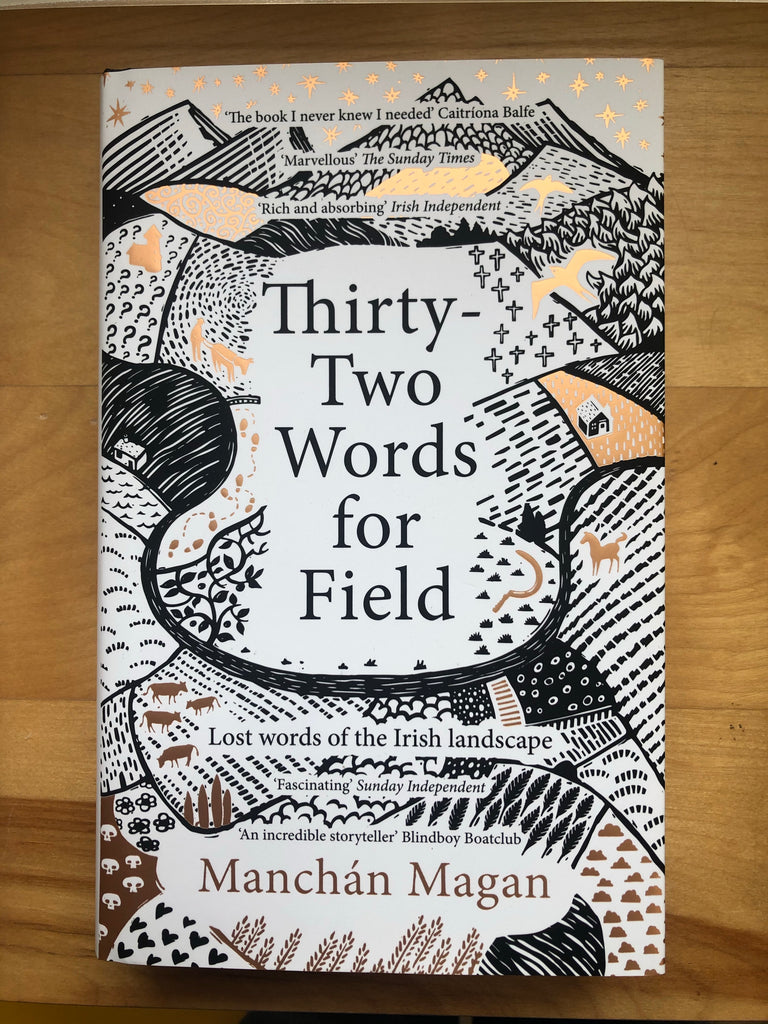 Thirty Two Words for Field, Manchan Magan (hardback)