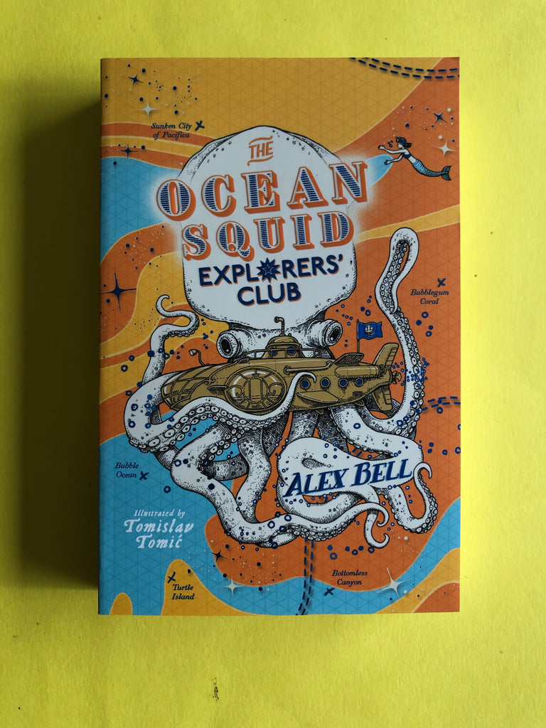 The Ocean Squid Explorers Club, By Alex Bell ( paperback Feb 2021)