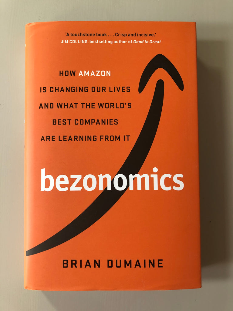 Bezonomics, by Brian Dumaine (hardback, May 2020)