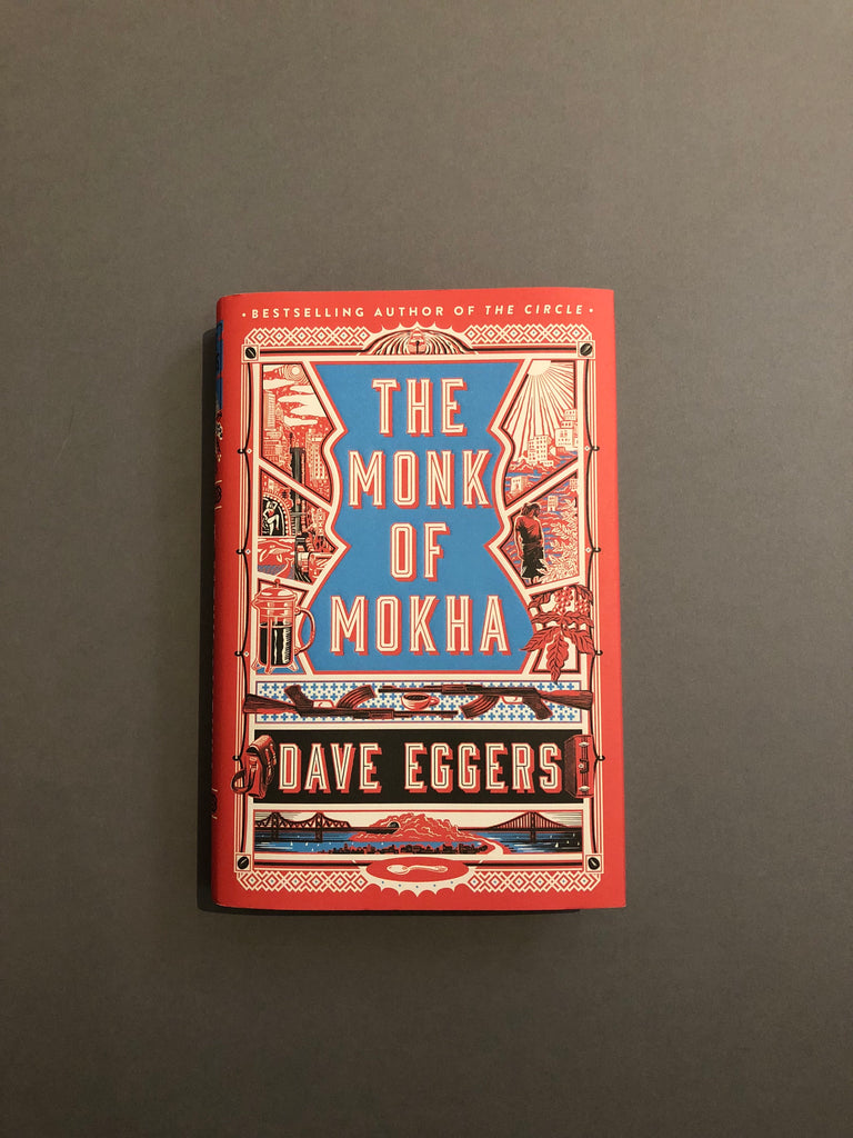 The Monk of Mokha by Dave Eggers ( PB)