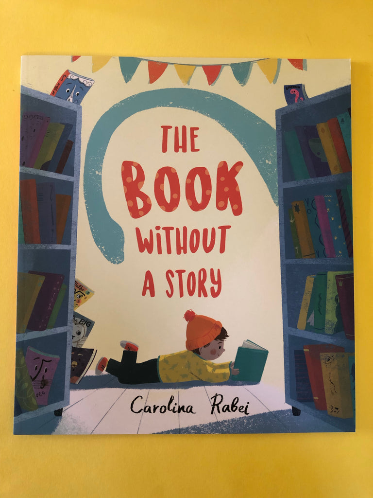 The Book Without A Story by Carolina Rabei (Paperback)