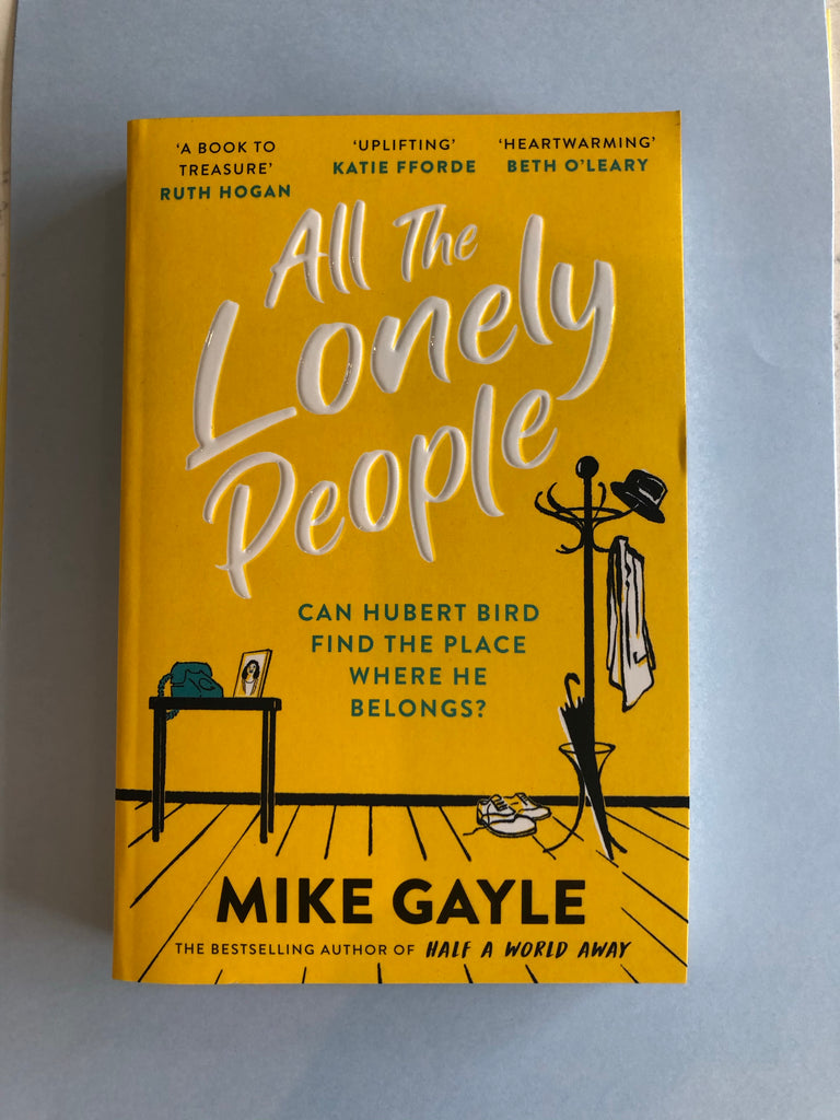 All The Lonely People, Mike Gayle (paperback April 2021)