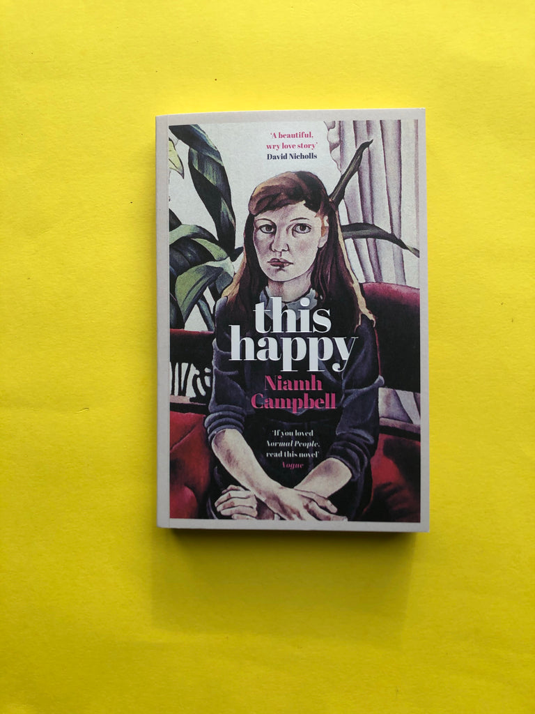 This Happy, Niamh Campbell (paperback 4th Feb 2021)