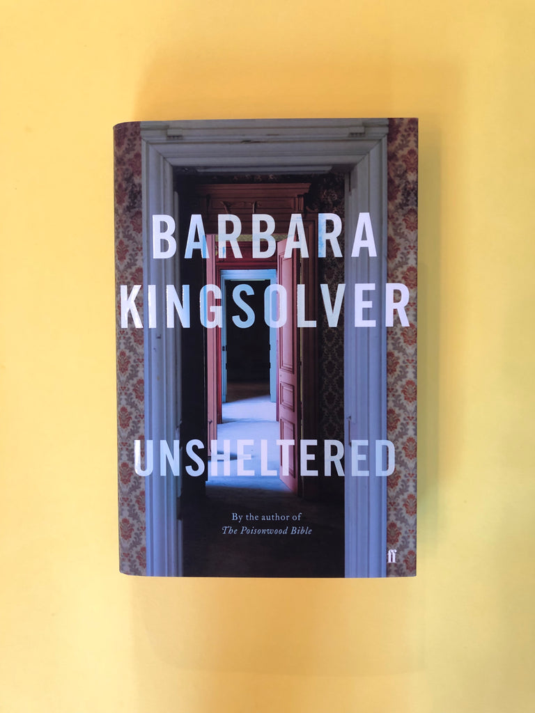 Unsheltered by Barbara Kingsolver ( hardback)