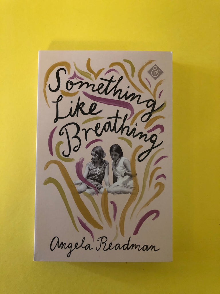 Something like Breathing, by Angela Readman