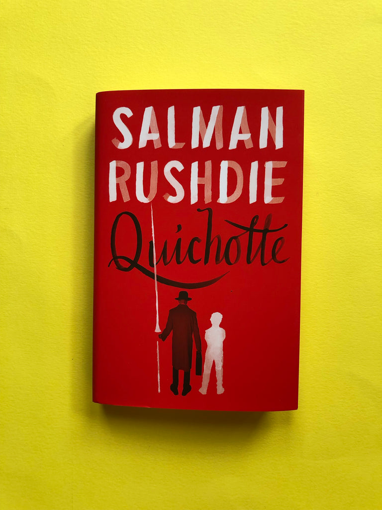 Quichotte by Salman Rushdie (hardback Aug 2019)