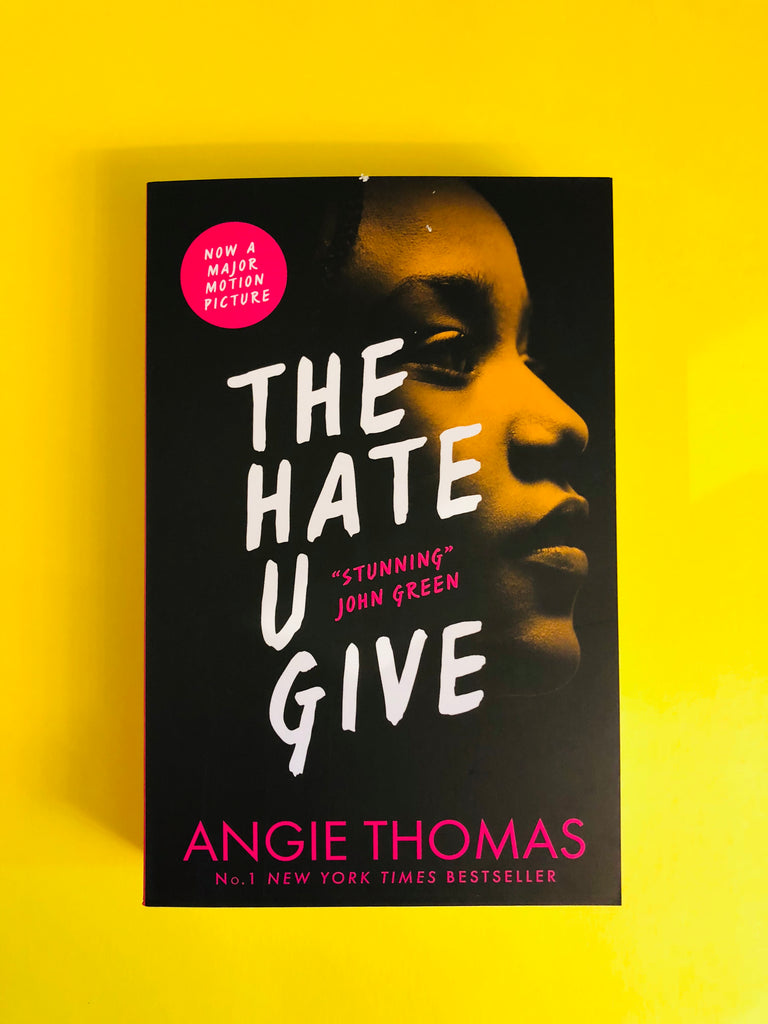 The Hate U Give, by Angie Thomas (paperback)