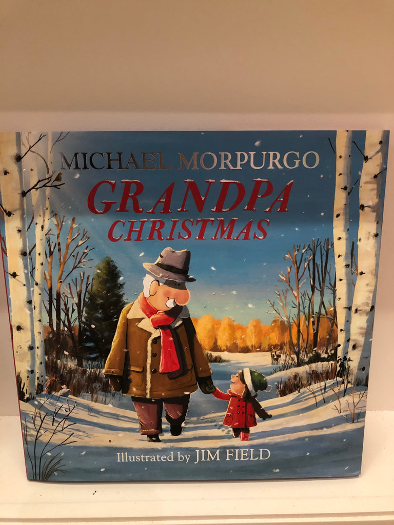 Grandpa Christmas by Michael Morpurgo