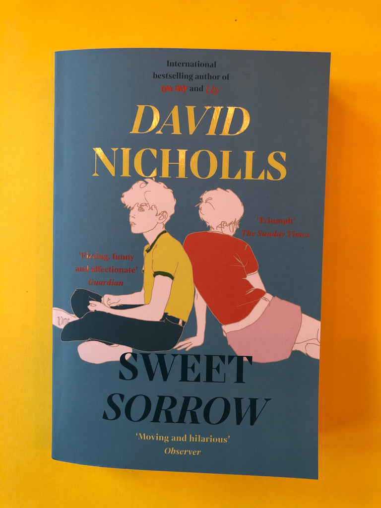 Sweet Sorrow, David Nicholls ( paperback, Aug 2020