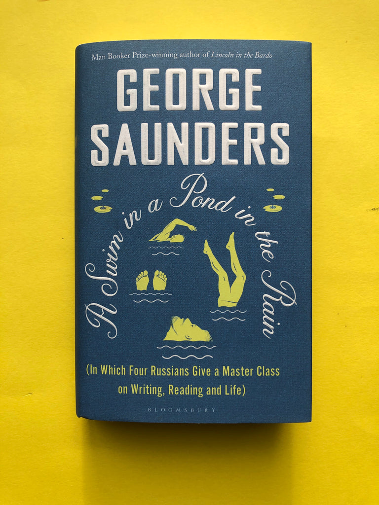 A Swim In the Pond In the Rain, by George Saunders ( hardback, publ Feb 2021)