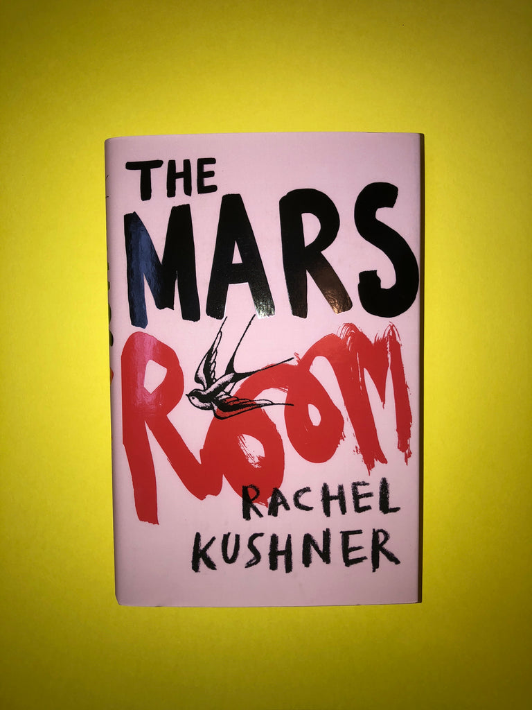The Mars Room, by Rachel Kushner
