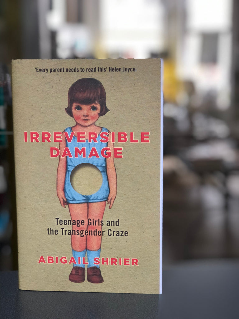 Irreversible Damage, Abigail Shrier ( hardback, Dec 2020)