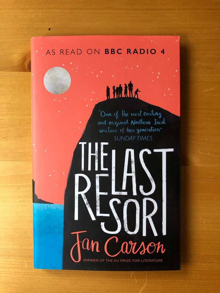 The Last Resort, Jan Carson ( hardback, April 2021)