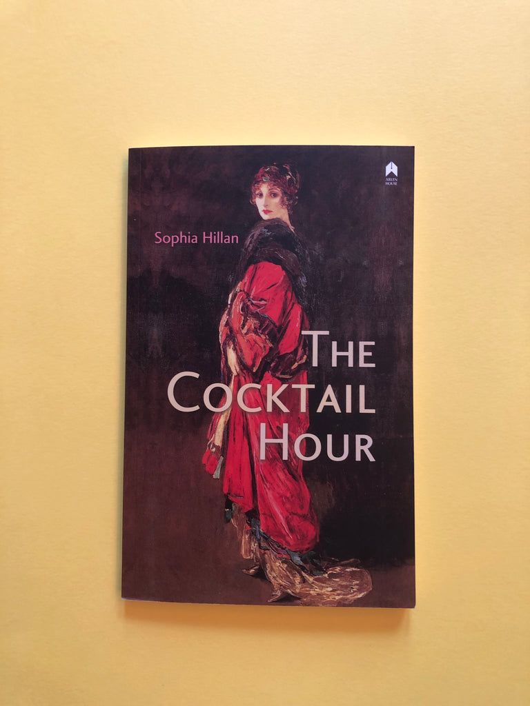 The Cocktail Hour by Sophia Hillan
