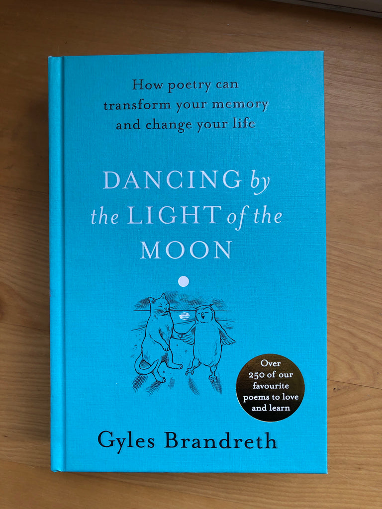 Dancing by the Light of the Moon, edited by Giles Brandreth