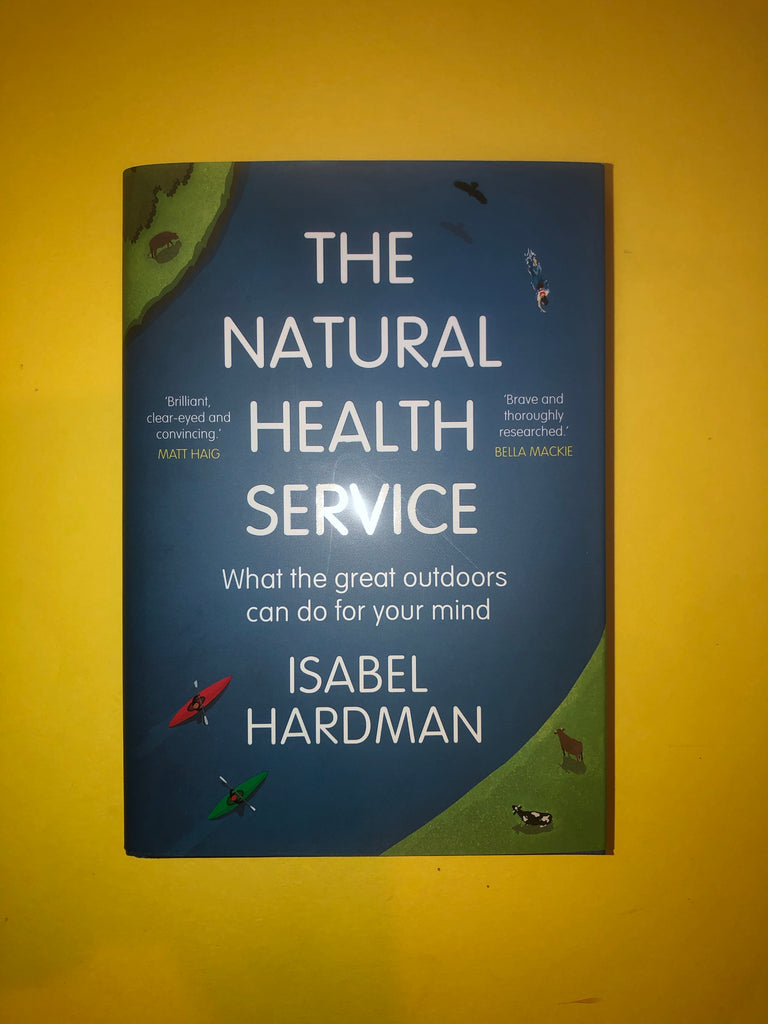 The Natural Health Service : How Nature Can Mend Your Mind, by Isabel Hardman ( hardback, Apr 2020)k,