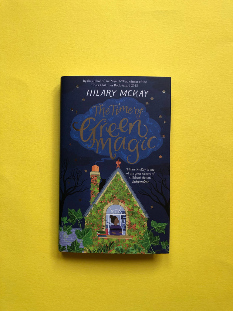 The Time of Green Magic, by Hilary McKay (hardback, Sept 2019)