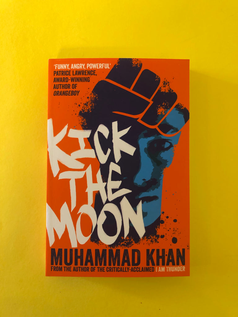 Kick the Moon, by Muhammad Khan