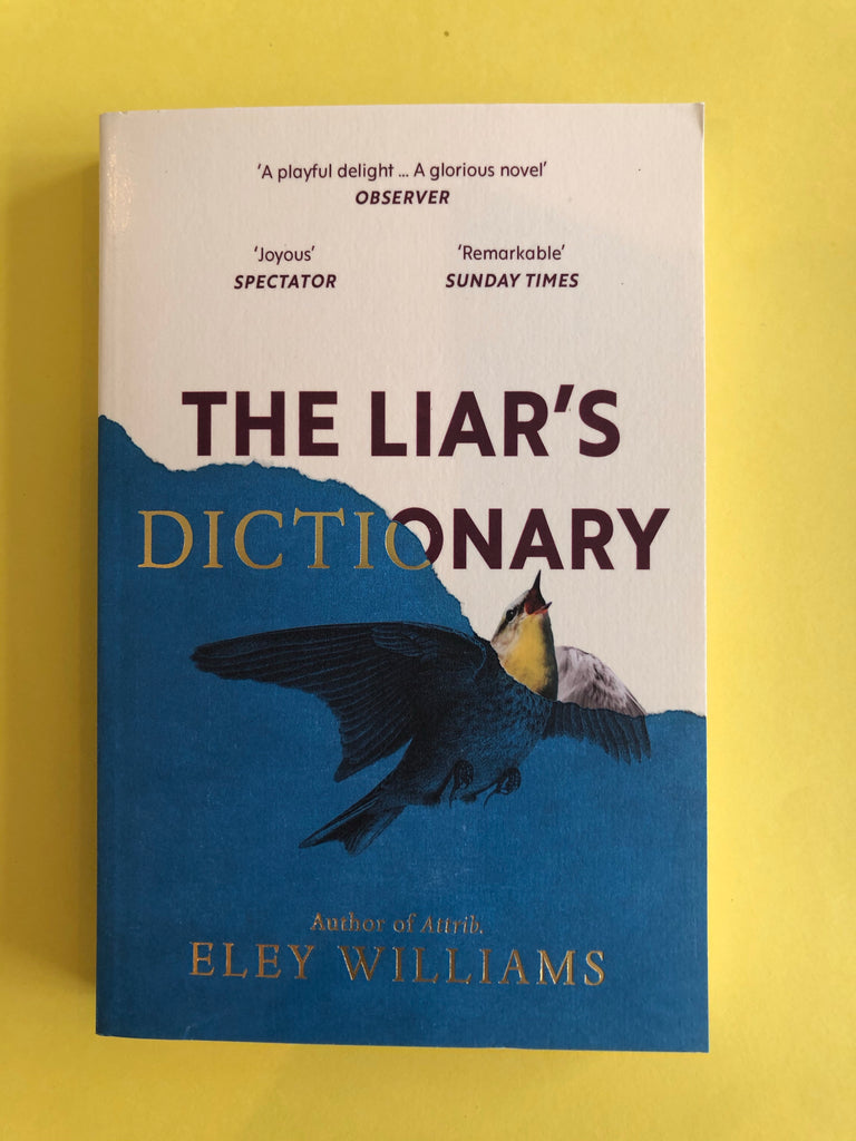 The Liar's Dictionary, Eley Williams (paperback, Mar 2021)