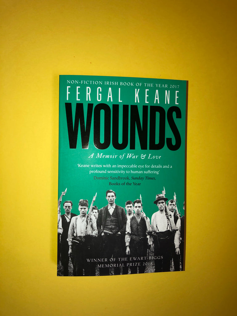 Wounds: A Memoir of War and Love, by Feargal Keane ( paperback )