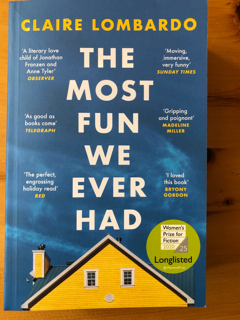 The Most Fun we Ever Had, by Claire Lombardo ( paperback, June 2020)